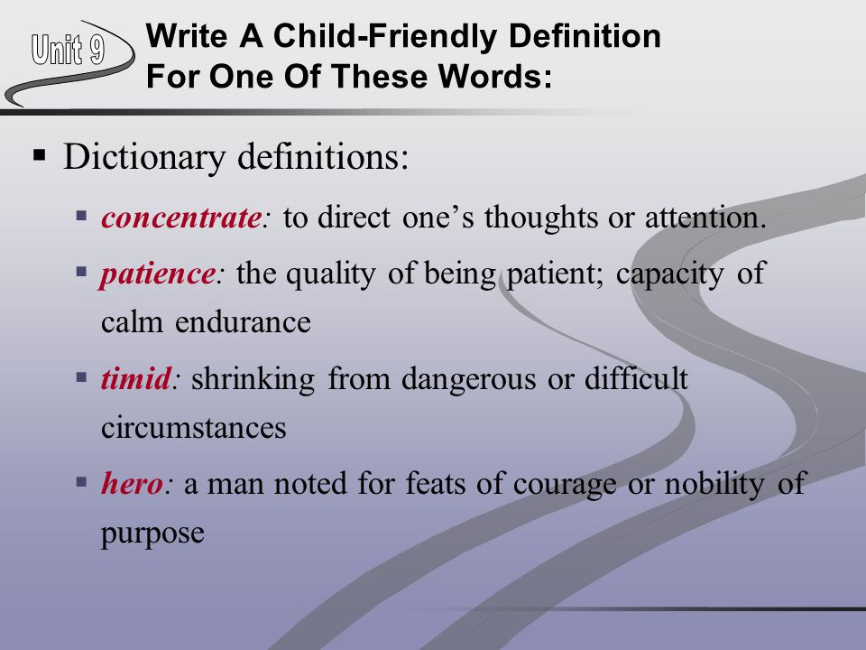 Write A Child-Friendly Definition For One Of These Words: