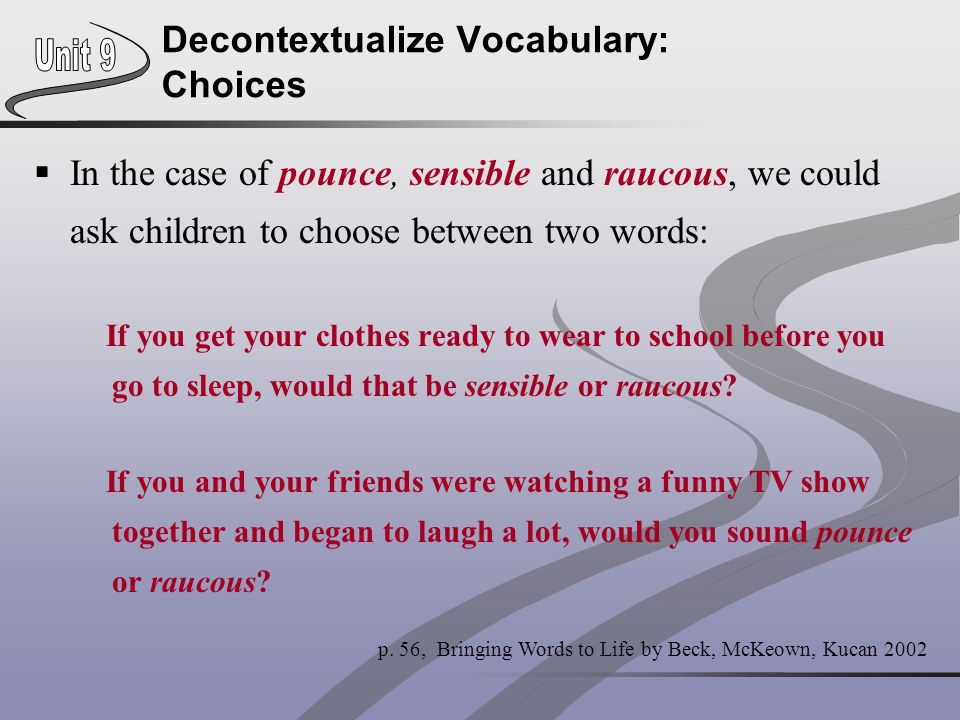 Decontextualize Vocabulary: Choices