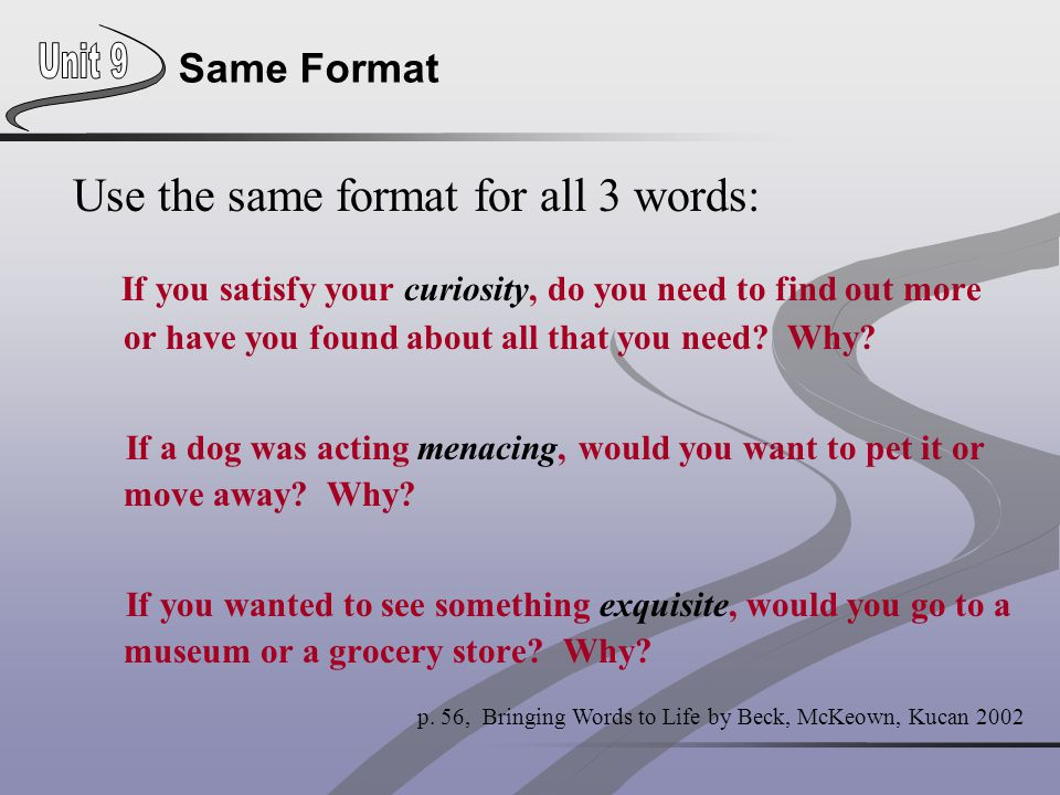 Use the same format for all 3 words: