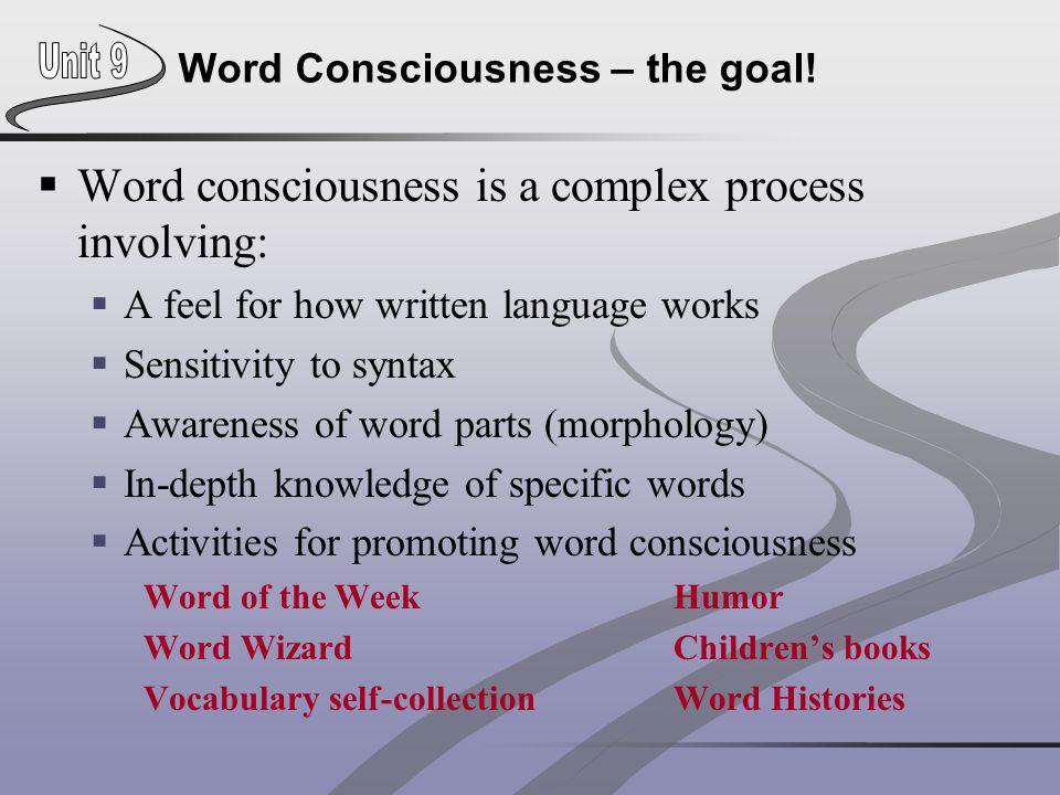 Word Consciousness – the goal!