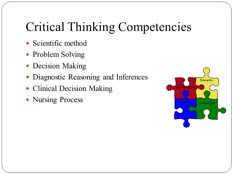 clinical decision making critical thinking Relationship between critical thinking and confidence in decision-making for new graduate nurses  for clinical decision-making is thus central to accountable.