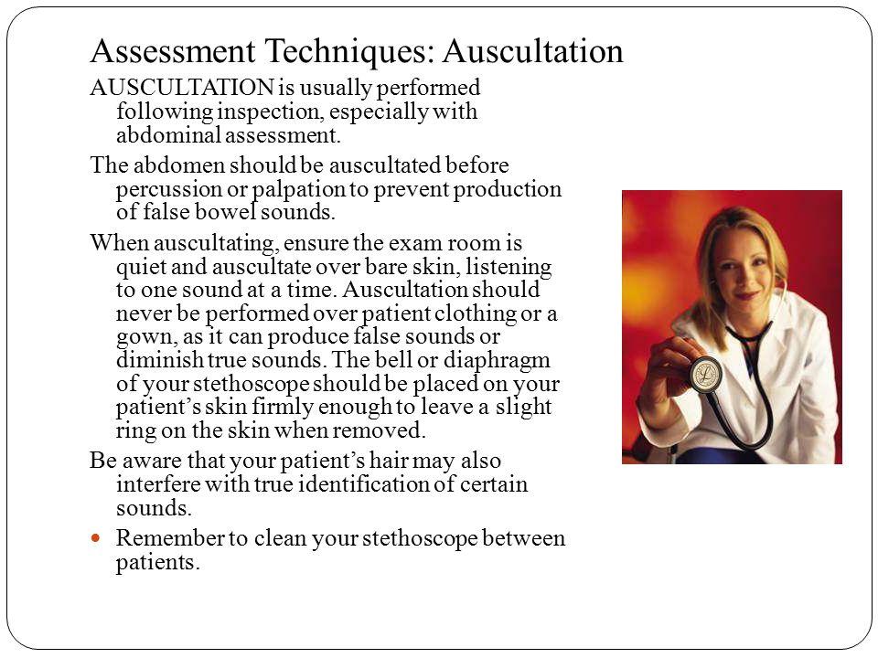 Assessment Techniques: Auscultation