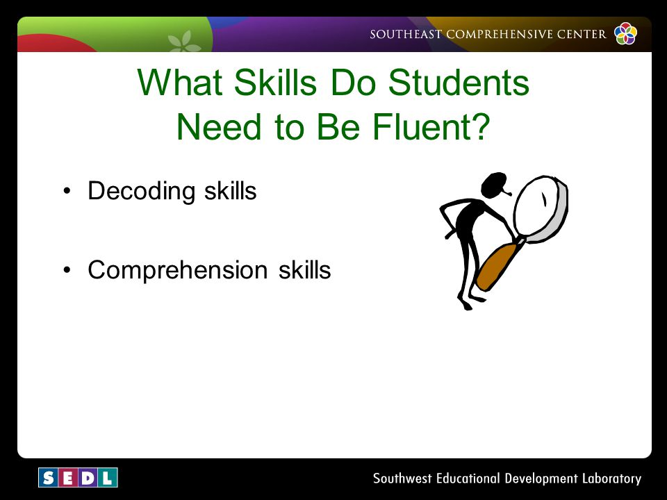 What Skills Do Students Need to Be Fluent
