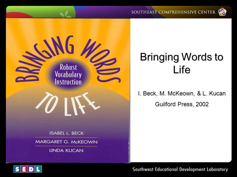 I. Beck, M. McKeown, & L. Kucan