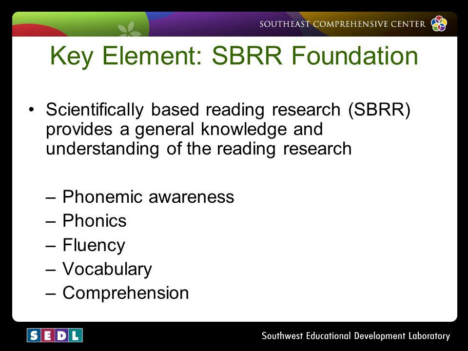 Key Element: SBRR Foundation