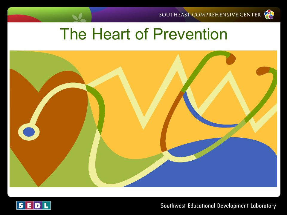 The Heart of Prevention