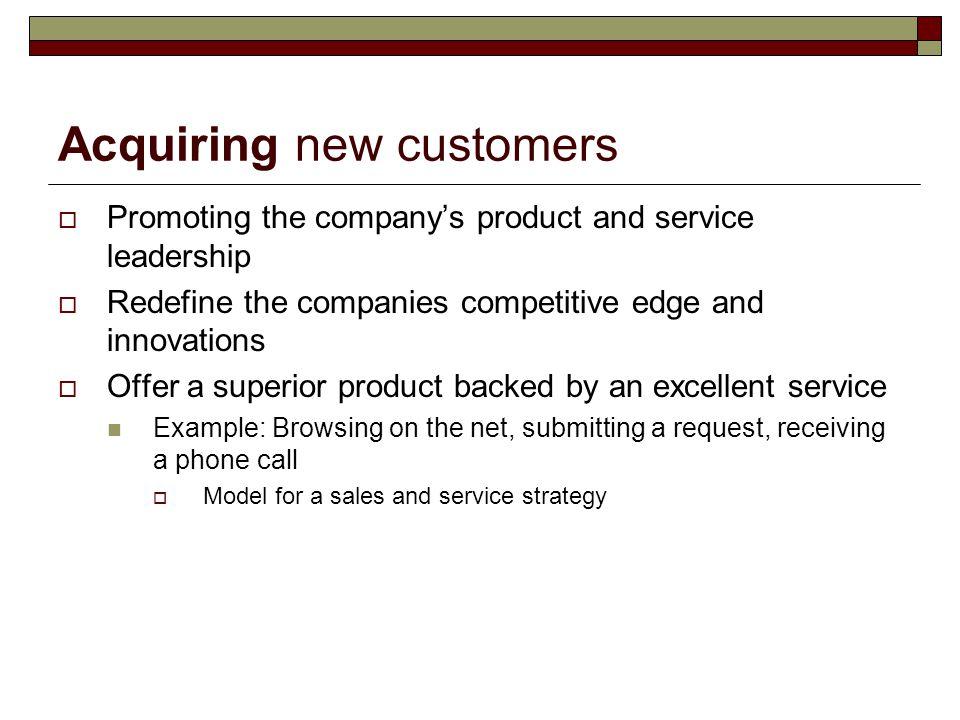 Acquiring new customers