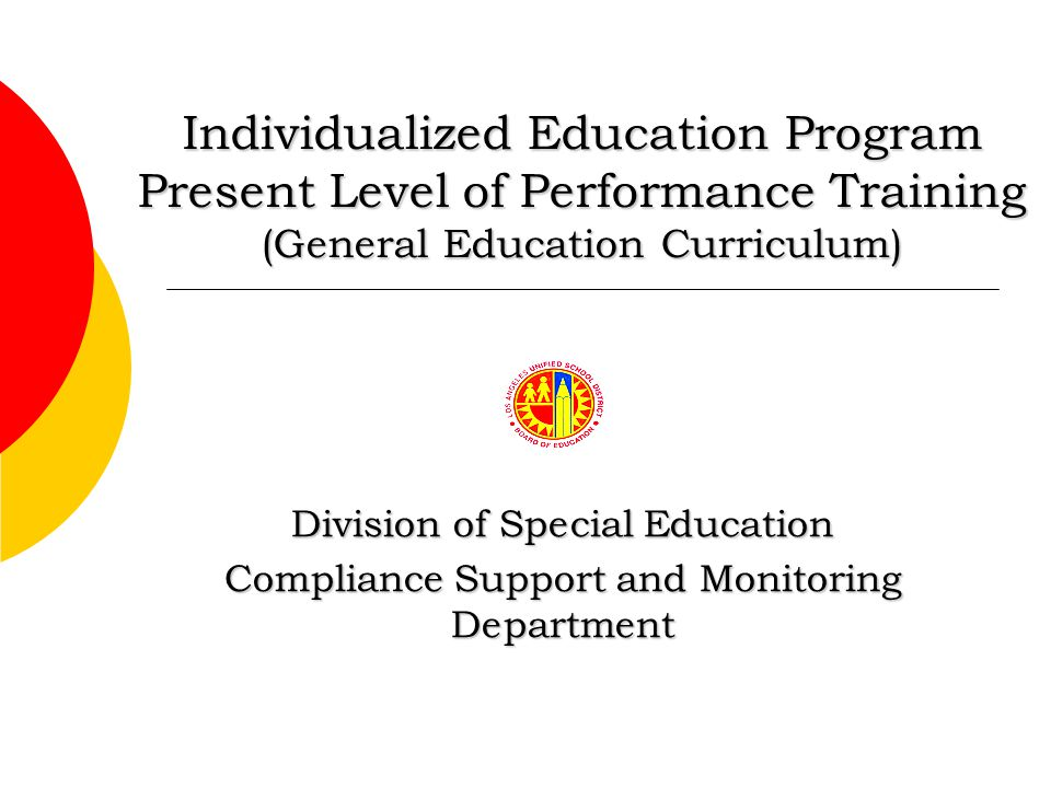 Individualized Education Program Present Level of Performance Training (General Education Curriculum)