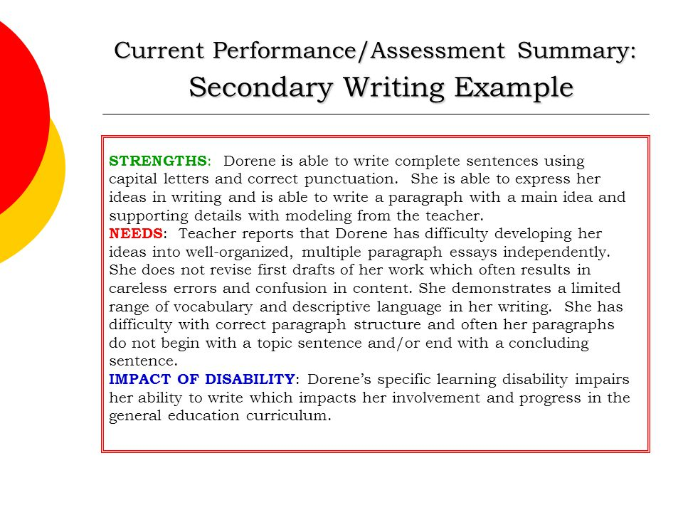Current Performance/Assessment Summary: Secondary Writing Example