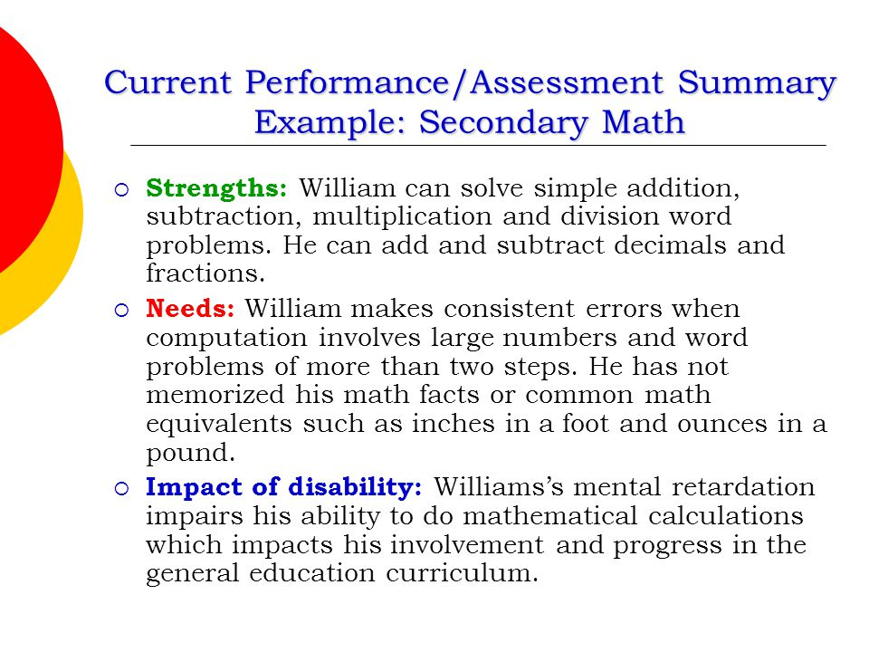 Current Performance/Assessment Summary Example: Secondary Math