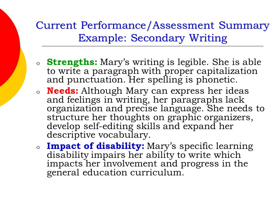 Current Performance/Assessment Summary Example: Secondary Writing