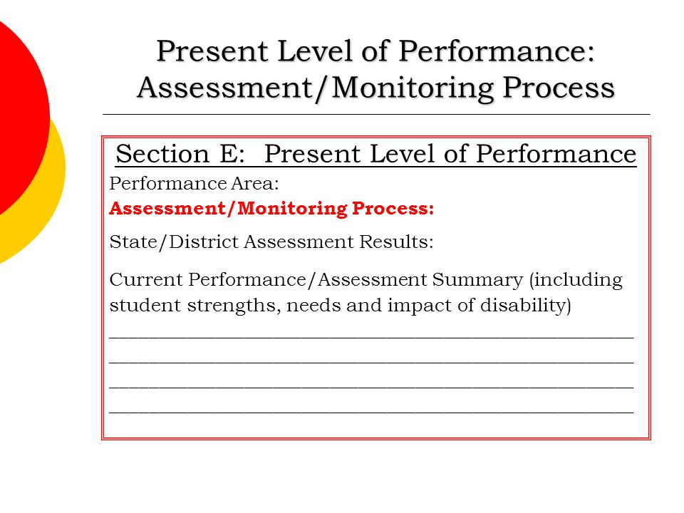 Present Level of Performance: Assessment/Monitoring Process