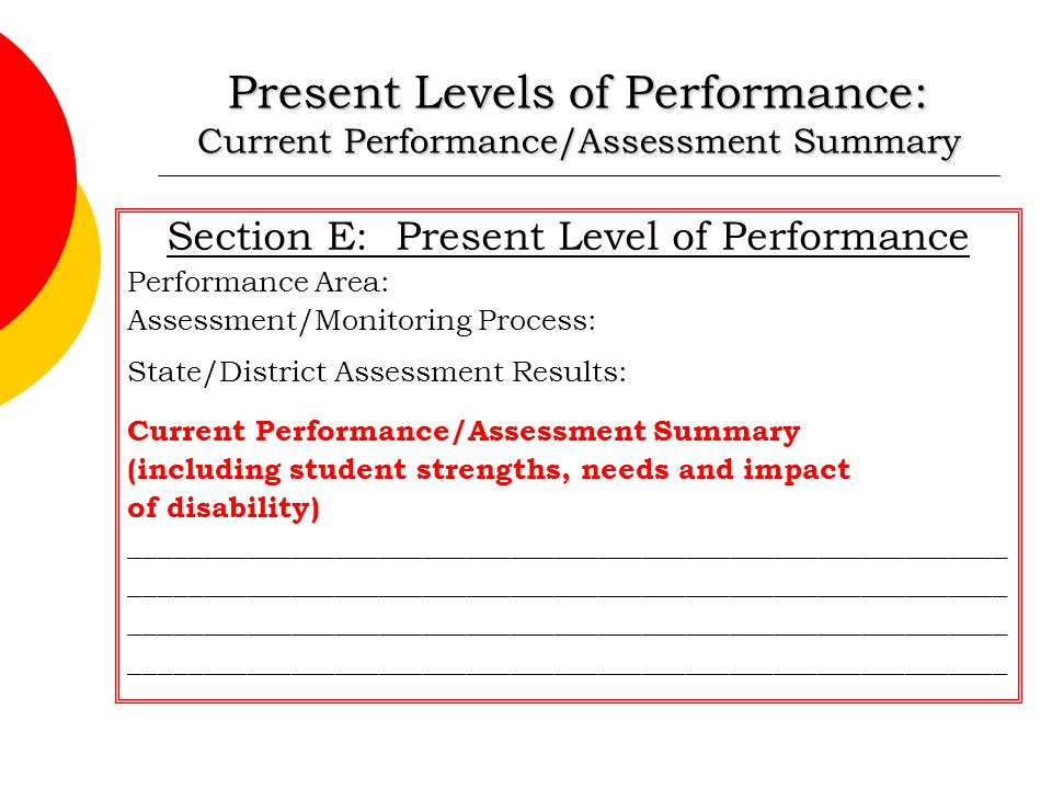 Present Levels of Performance: Current Performance/Assessment Summary