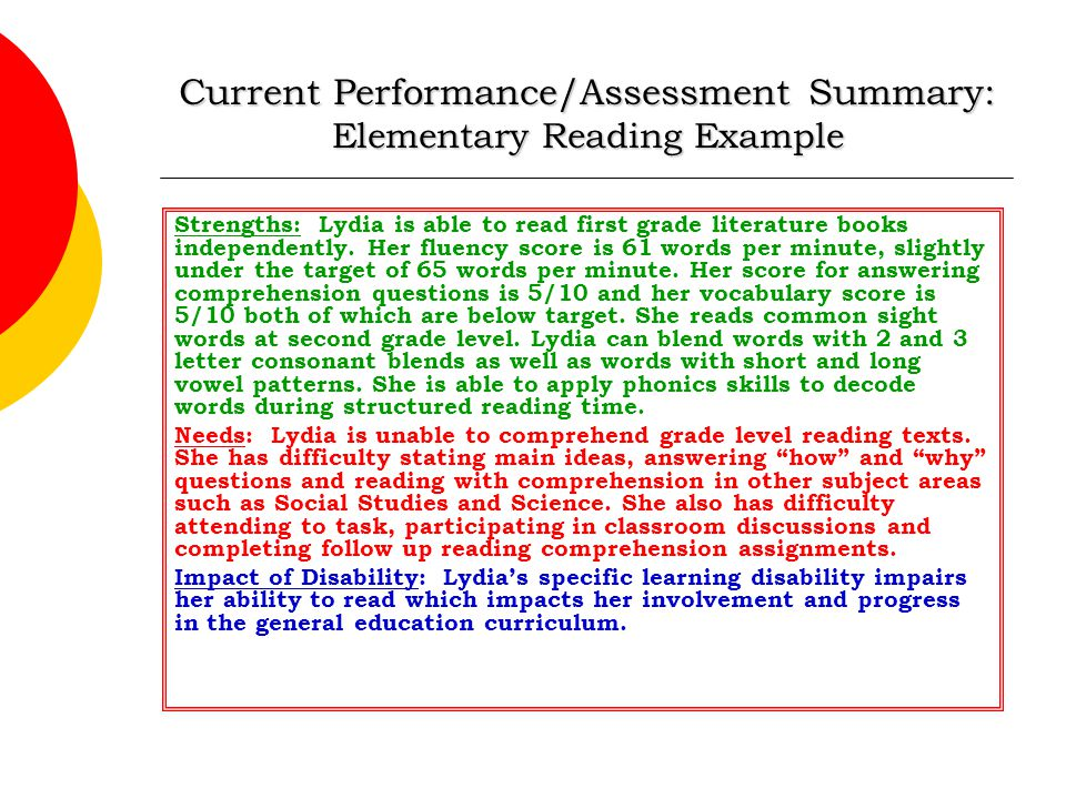 Current Performance/Assessment Summary: Elementary Reading Example