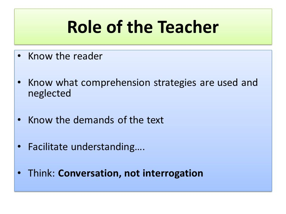 Role of the Teacher Know the reader