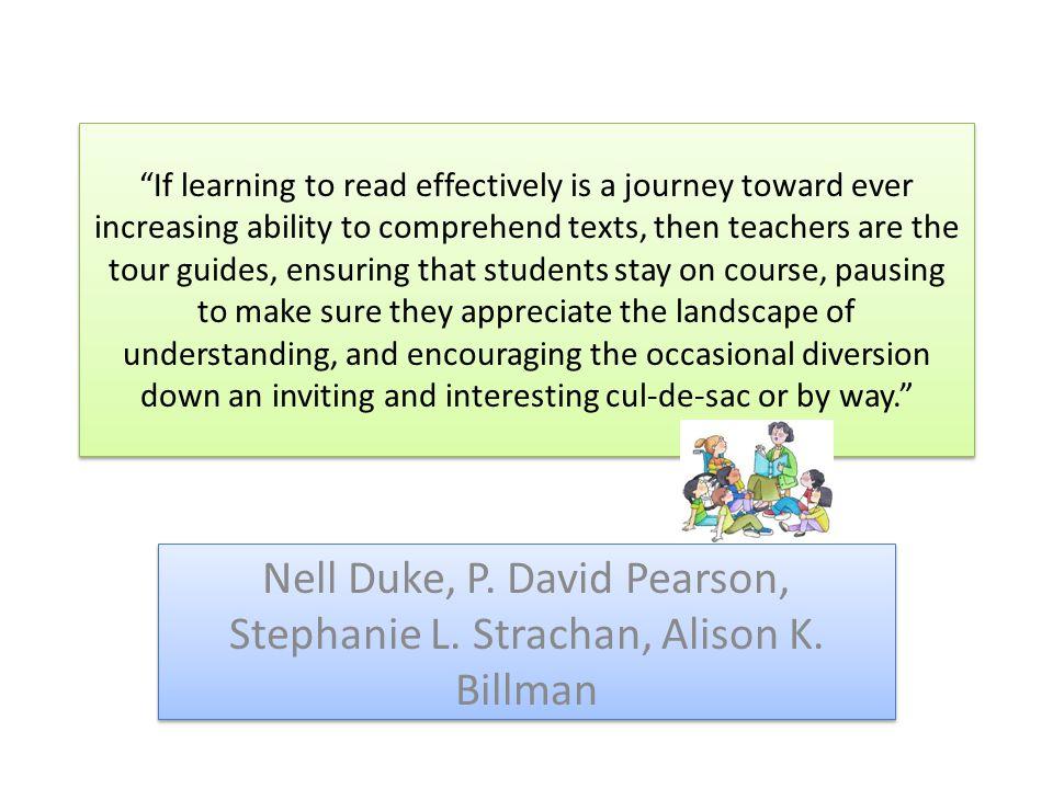 Nell Duke, P. David Pearson, Stephanie L. Strachan, Alison K. Billman