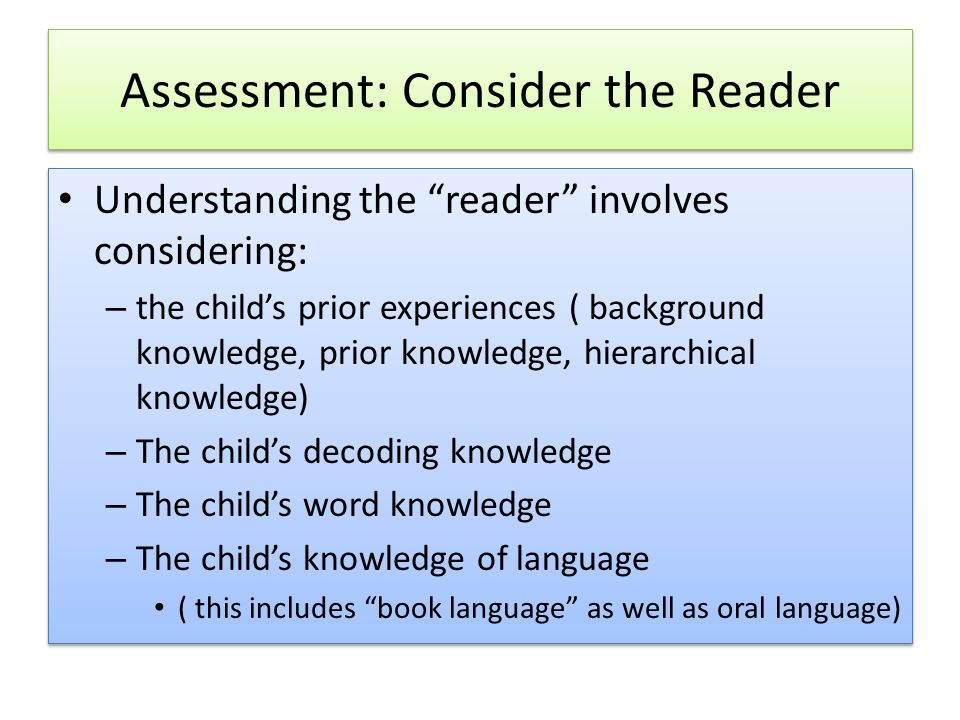 Assessment: Consider the Reader
