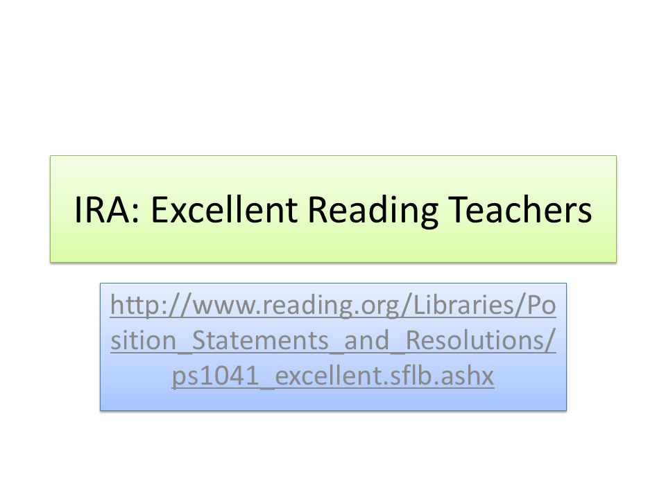 IRA: Excellent Reading Teachers