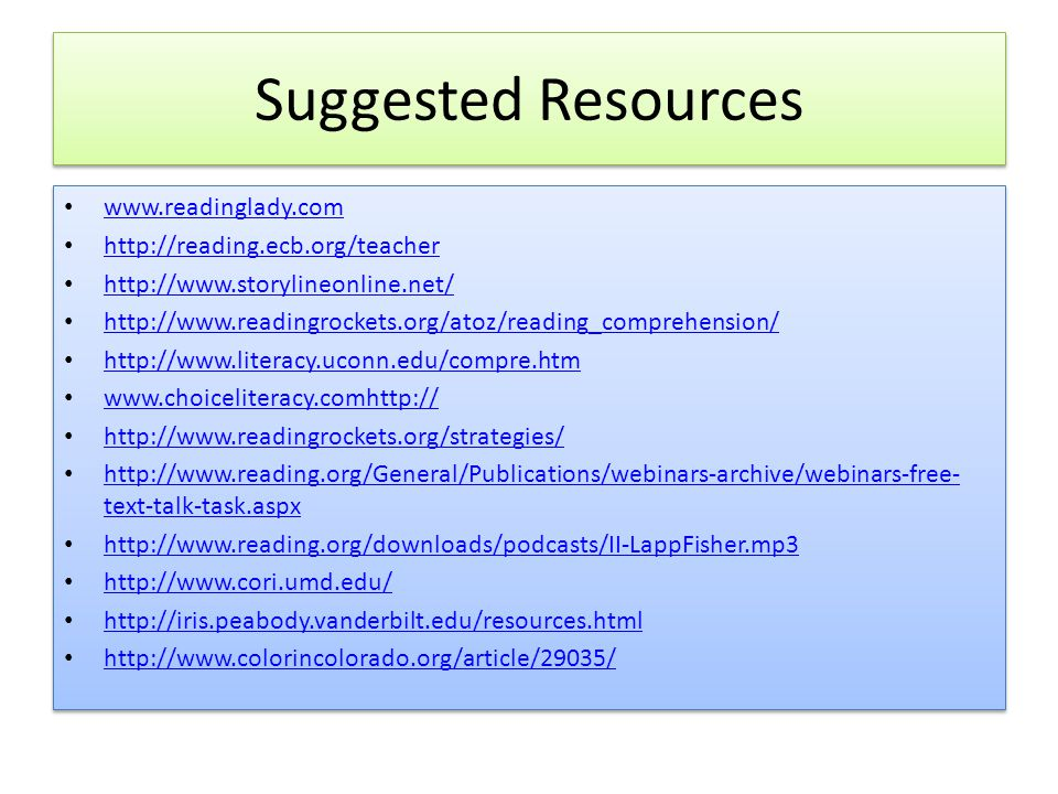 Suggested Resources www.readinglady.com http://reading.ecb.org/teacher