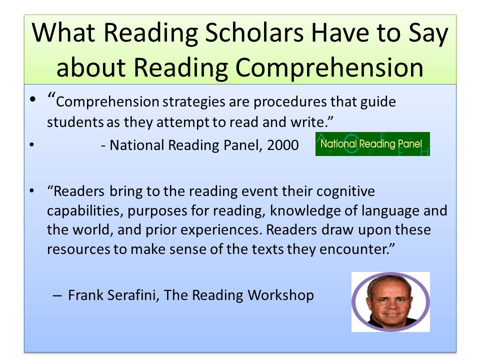 What Reading Scholars Have to Say about Reading Comprehension