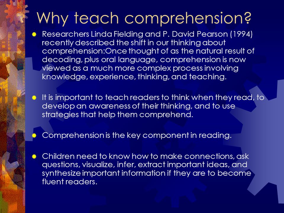 Why teach comprehension