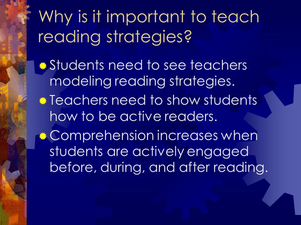 Why is it important to teach reading strategies