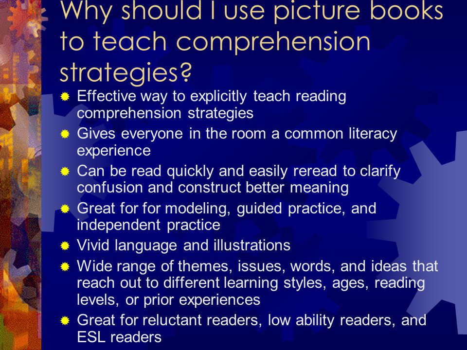Why should I use picture books to teach comprehension strategies