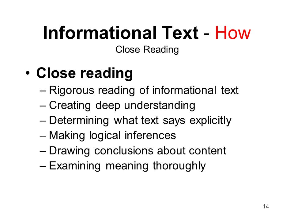 Informational Text - How Close Reading