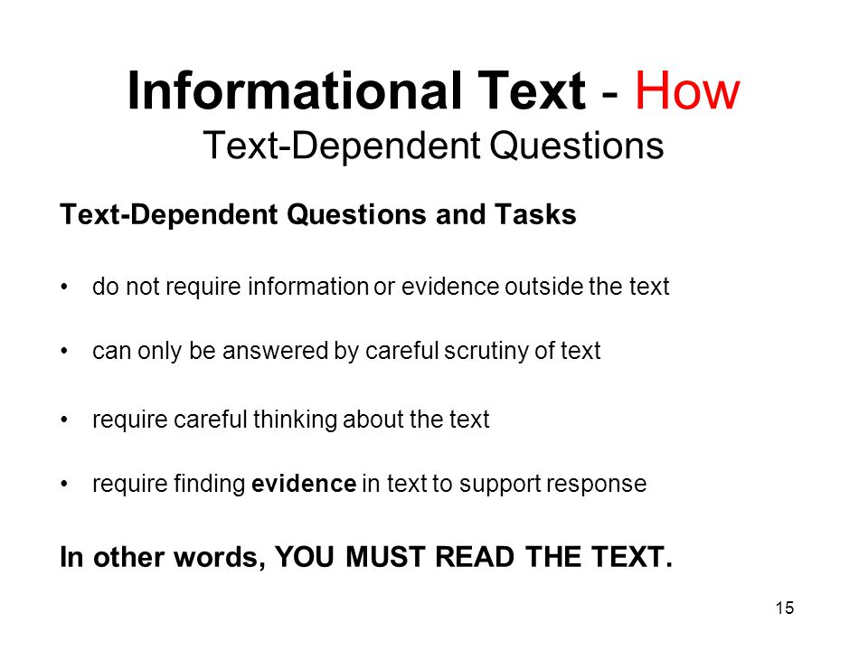 Informational Text - How Text-Dependent Questions