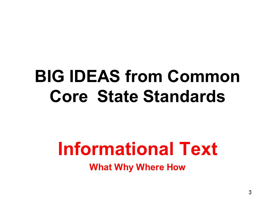 BIG IDEAS from Common Core State Standards