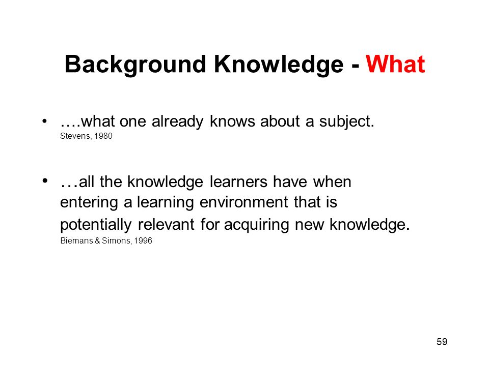 Background Knowledge - What