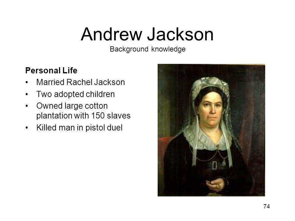 Andrew Jackson Background knowledge