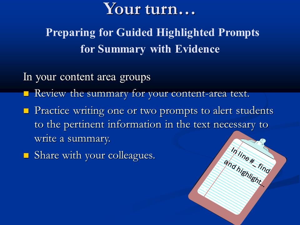 Your turn… Preparing for Guided Highlighted Prompts for Summary with Evidence