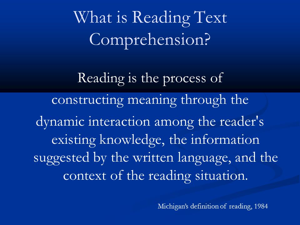 What is Reading Text Comprehension
