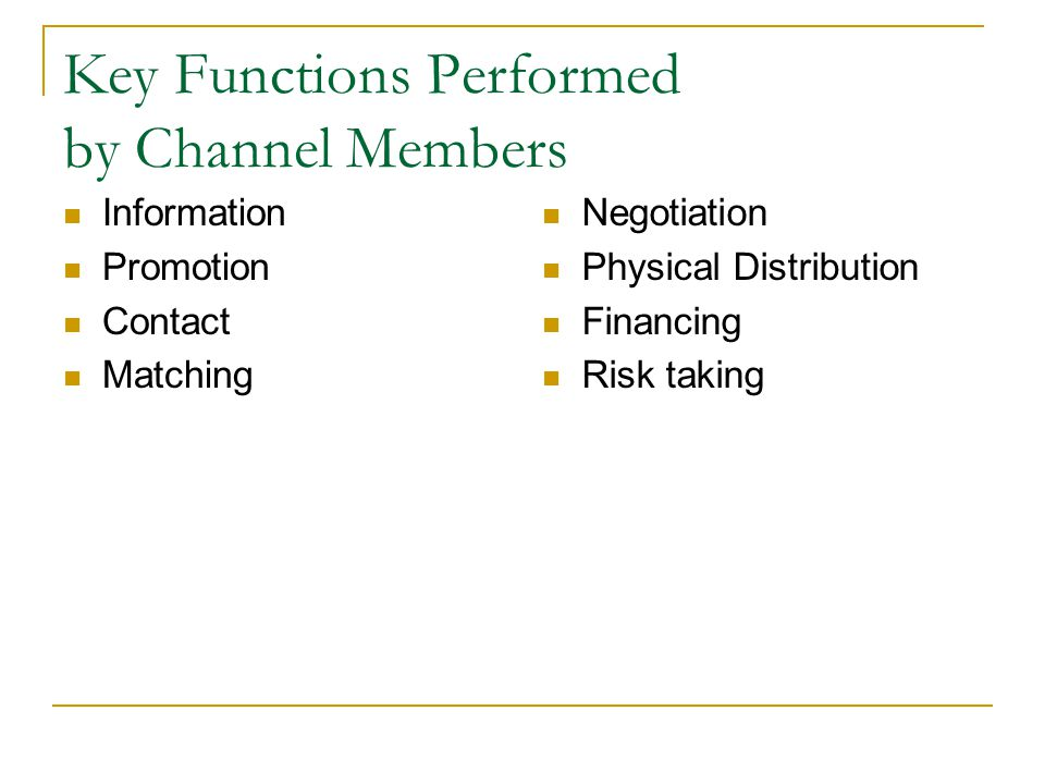 Key Functions Performed by Channel Members