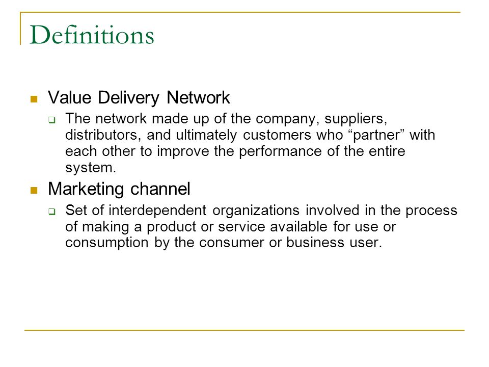 Definitions Value Delivery Network Marketing channel