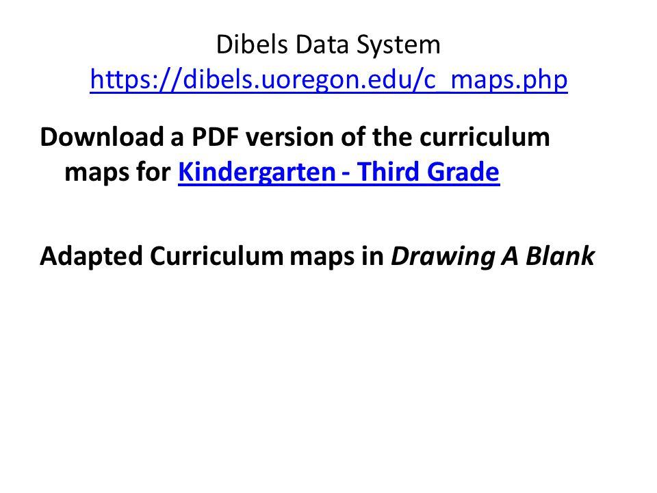 Dibels Data System https://dibels.uoregon.edu/c_maps.php