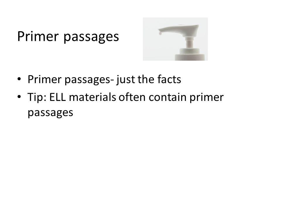 Primer passages Primer passages- just the facts