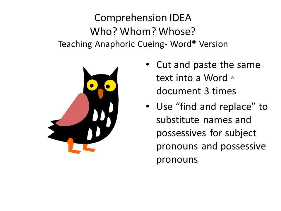 Comprehension IDEA Who. Whom. Whose