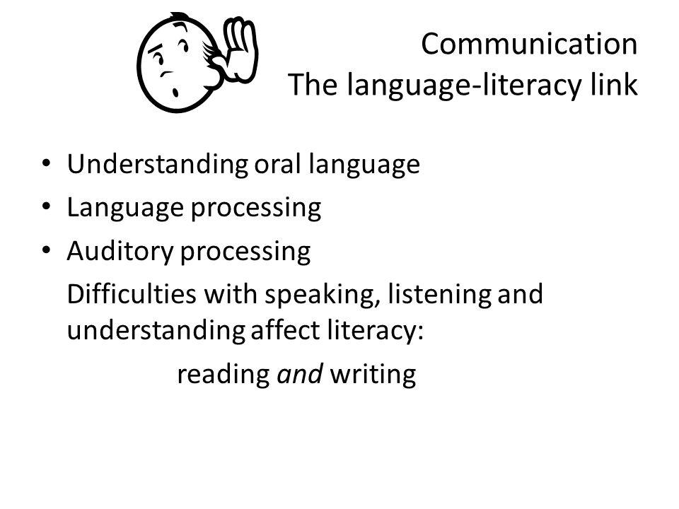 Communication The language-literacy link
