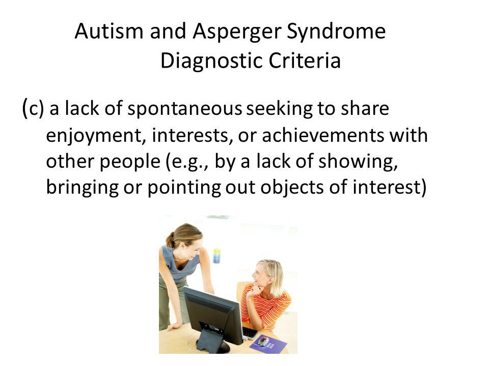 Autism and Asperger Syndrome Diagnostic Criteria