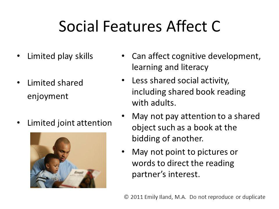 Social Features Affect C