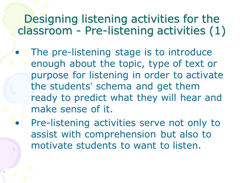 Designing listening activities for the classroom - Pre-listening activities (1)