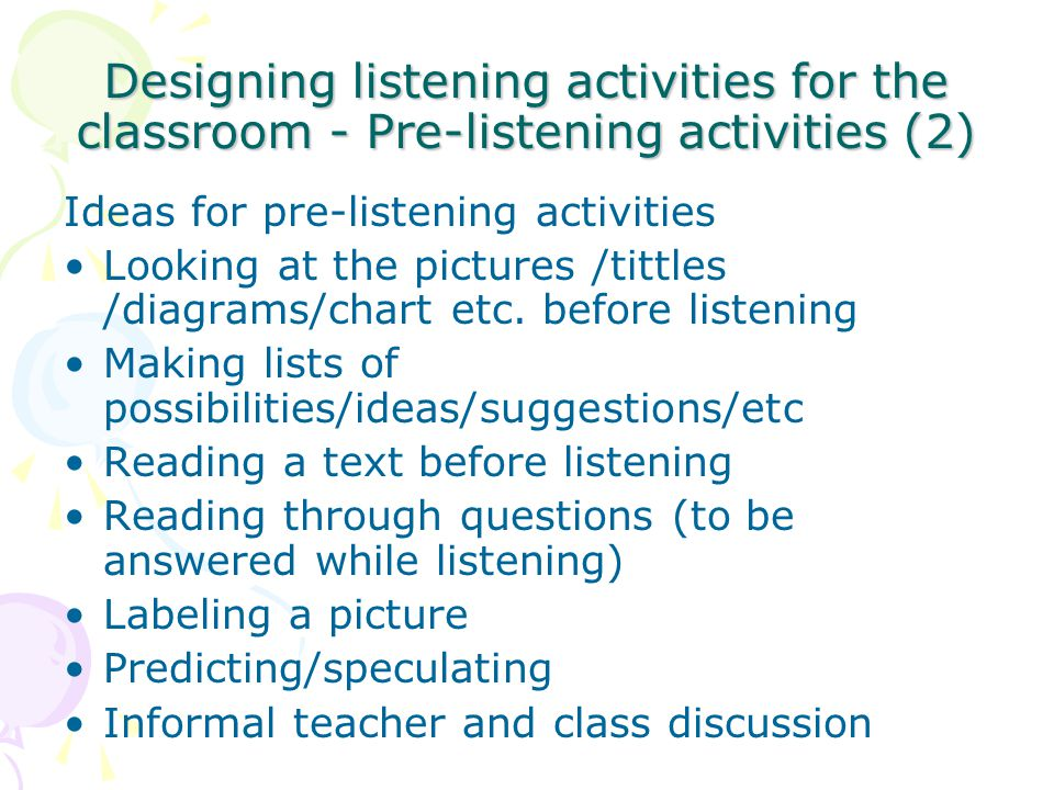 Designing listening activities for the classroom - Pre-listening activities (2)