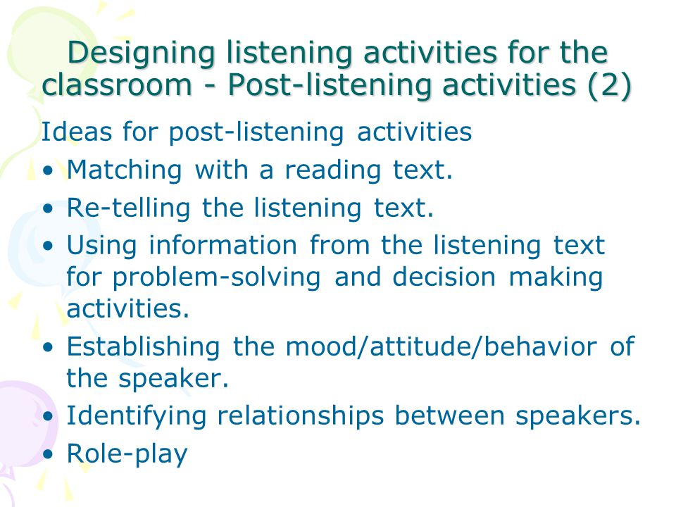 Designing listening activities for the classroom - Post-listening activities (2)