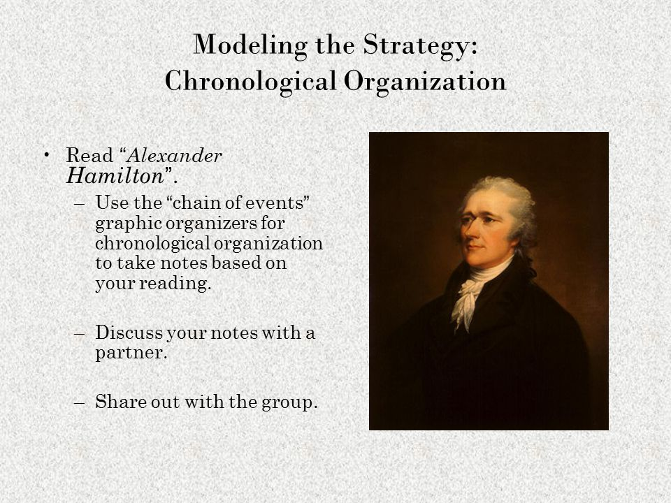 Modeling the Strategy: Chronological Organization