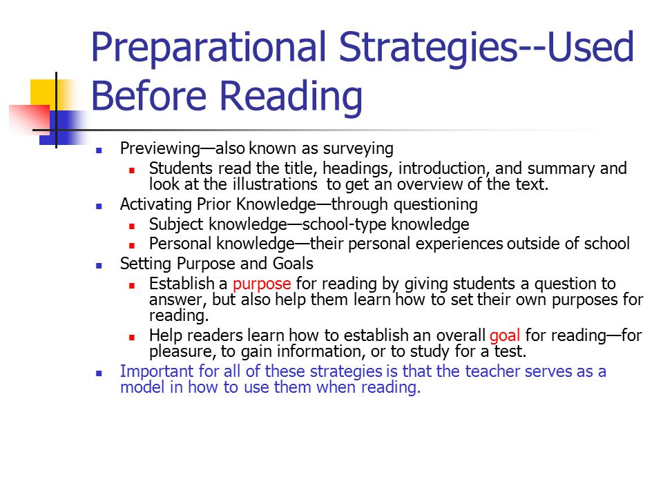 Preparational Strategies--Used Before Reading