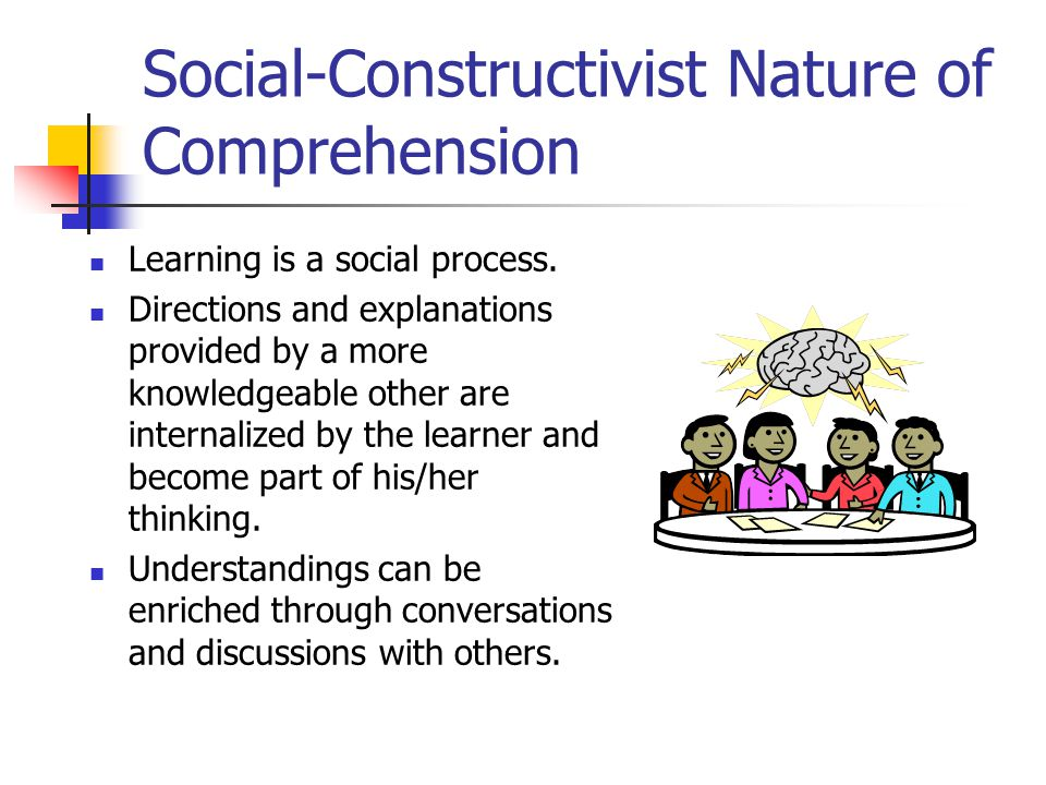 Social-Constructivist Nature of Comprehension