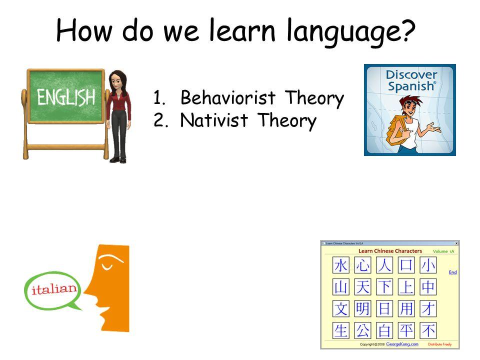 How do we learn language