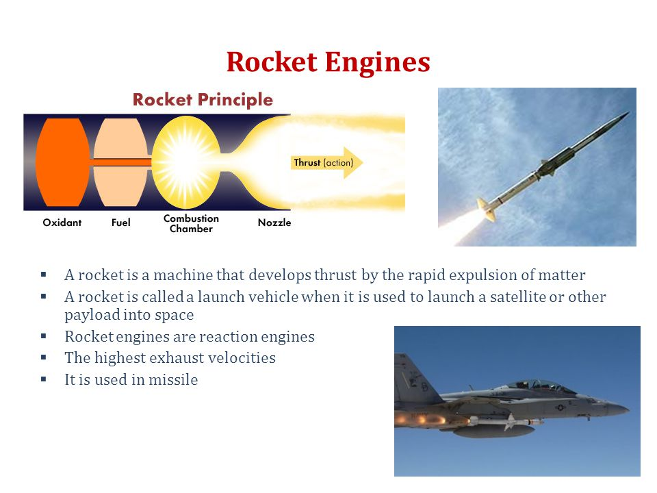 Rocket Engines A rocket is a machine that develops thrust by the rapid expulsion of matter.